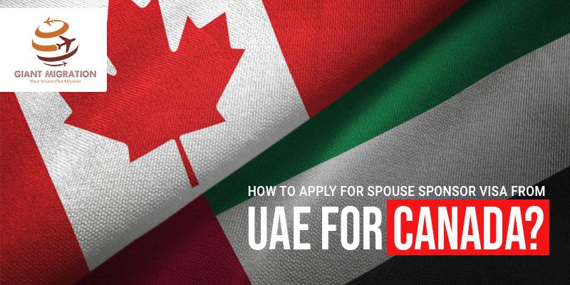 apply for Spouse Sponsor Visa from UAE for Canada